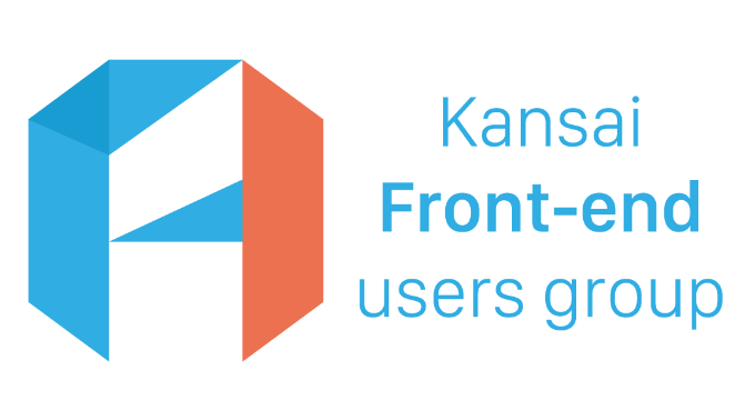 Kansai Front-end Users Group
